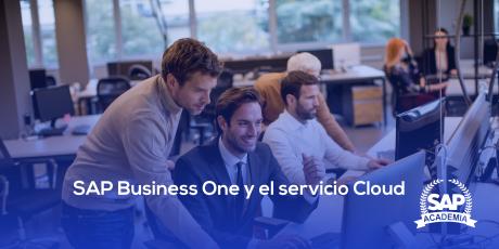 SAP BUSINESS ONE Y EL SERVICIO CLOUD
